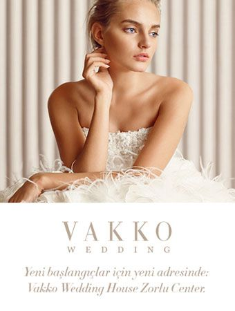 Vakko Wedding Zorlu Center`da