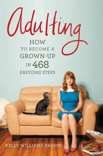 Adulting - Kelly Williams Brown