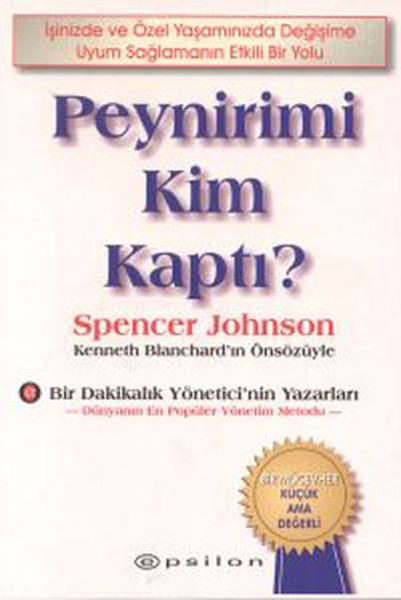 Peynirimi Kim Kaptı - Spencer Johnson