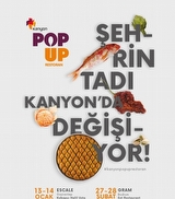 Kanyon Pop Up Restoran Deneyimi